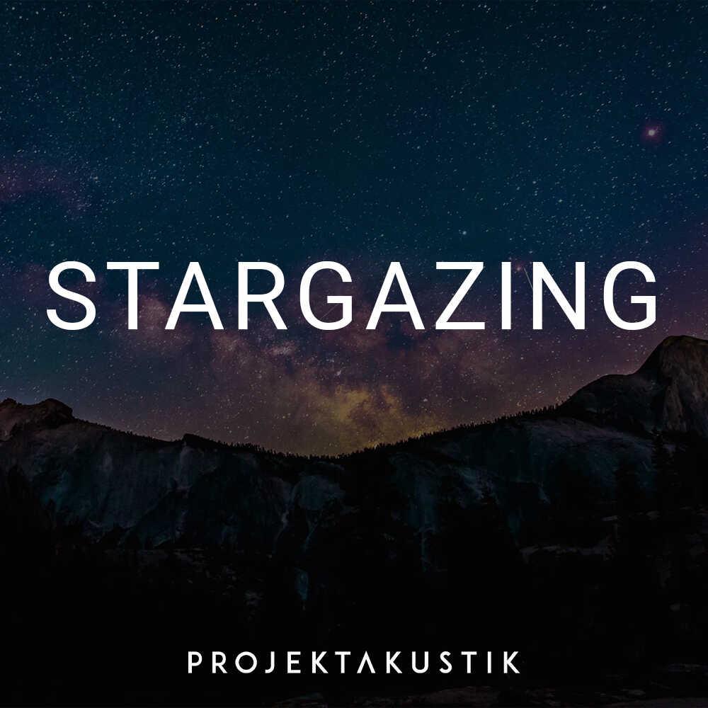 Stargazing -