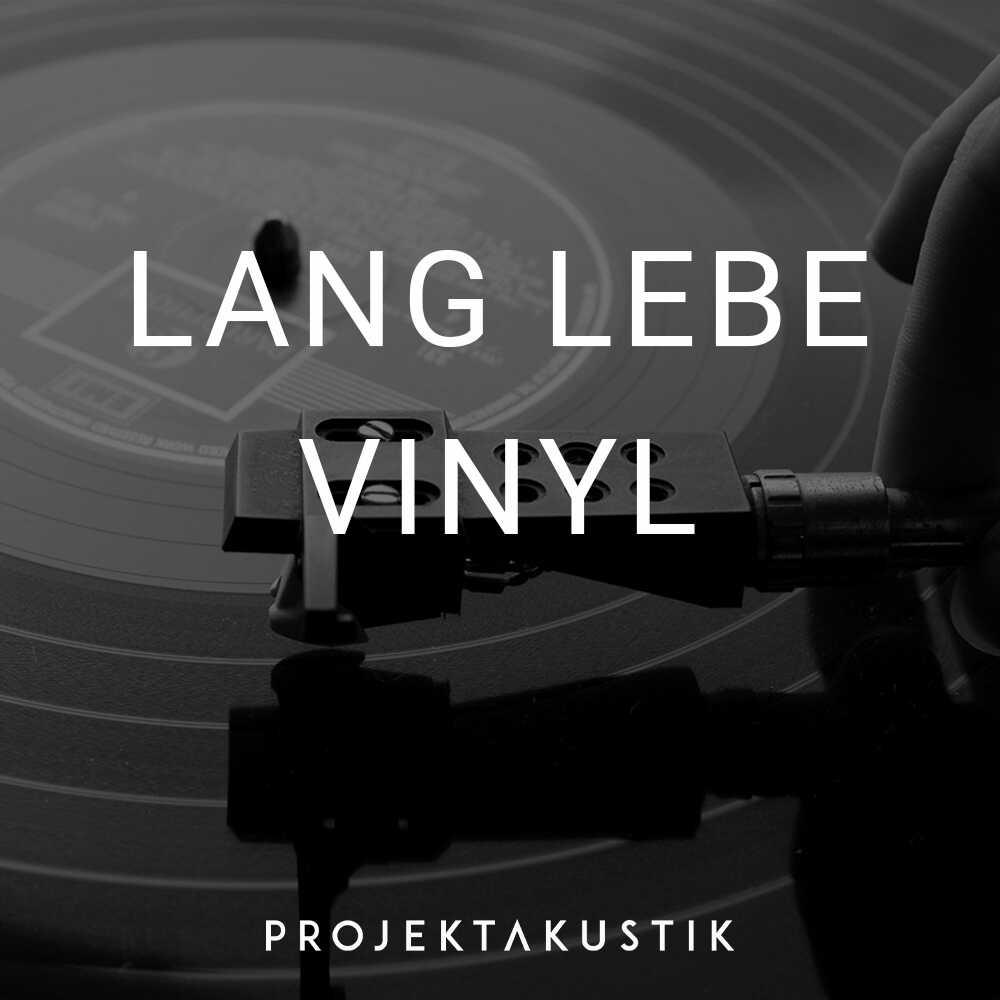 Lang lebe Vinyl -