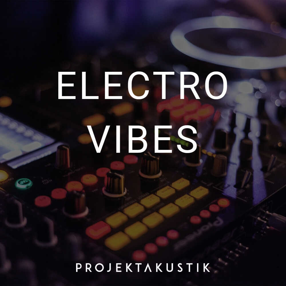 Electro Vibes -