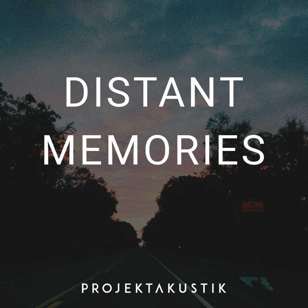 Distant Memories -